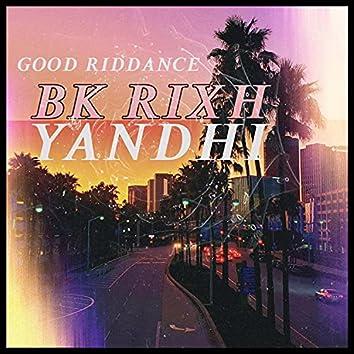 GOOD RIDDNACE (feat. YANDHI)