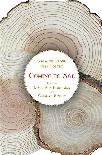 Compare Textbook Prices for Coming to Age: Growing Older with Poetry  ISBN 9780316424912 by Hopley, Carolyn,Hoberman, Mary Ann