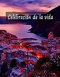 Celebración de la vida: Libro de visitas para...