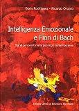 intelligenza emozionale e fiori di bach. tipi di personalità nella psicologia contemporanea
