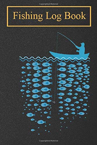 Fishing Log Book: fishing.png Record Book And Notebook For The Serious Fisherman