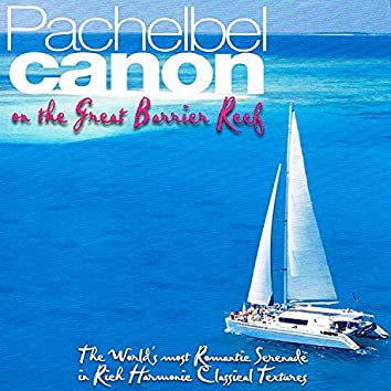 Pachelbel Canon On The Great Barrier Reef