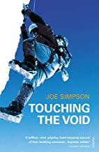 TOUCHING THE VOID New edition by JOE SIMPSON (2004) Paperback