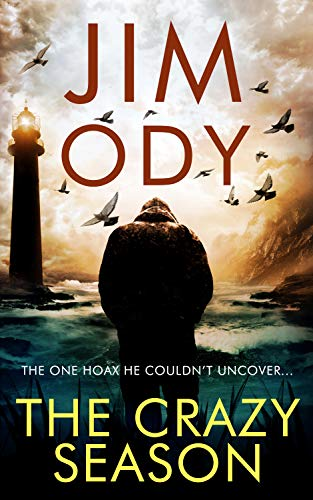 The Crazy Season (Joel Baxter Book 1) by [Jim Ody]