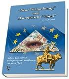 Neue Weltordnung und Europäische Union - F. X. Beyerlein