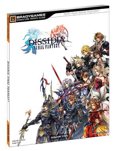 Dissidia Final Fantasy Signature Series Guide