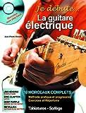Méthodes et pédagogie HIT DIFFUSION VIMONT J.P. - JE DEBUTE LA GUITARE ELECTRIQUE + CD Guitare électrique