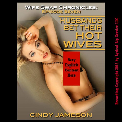 Husbands Bet Their Hot Wives audiobook cover art