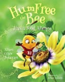 HumFree the Bee Has a Food Allergy (Hardcover)
