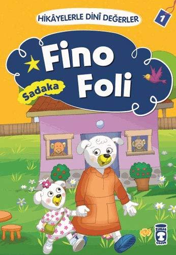 Fino Foli - Sadaka: Hikayelerle Din Degerler 1: Hikayelerle Dini Değerler 1