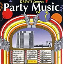 Drew's Famous Party Music