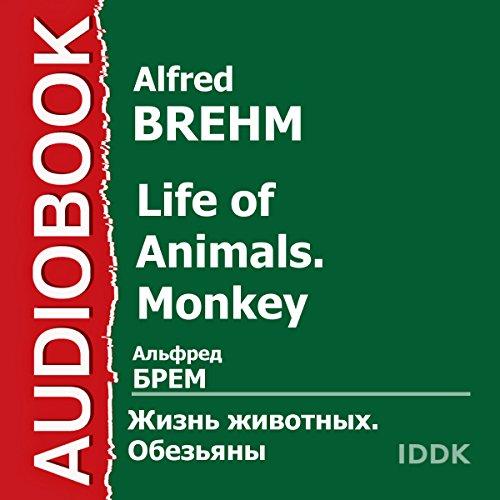Life of Animals. Monkey [Russian Edition] Titelbild
