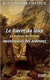 Le Ravin du loup et autres histoires mystérieuses des Ardennes