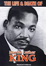 The Life and Death of Martin Luther King (African American Investigations)