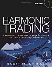 Harmonic Trading, Volume One: Profiting from the Natural Order of the Financial Markets