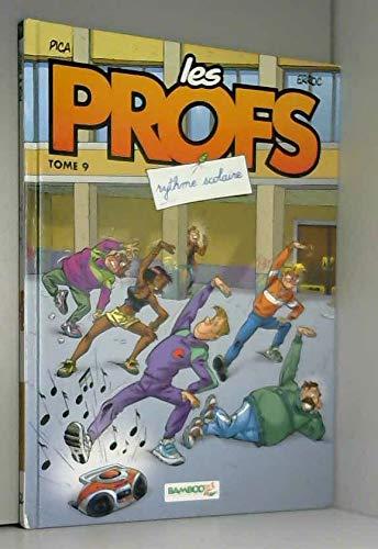 Les Profs - tome 09 - Rythme scolaire