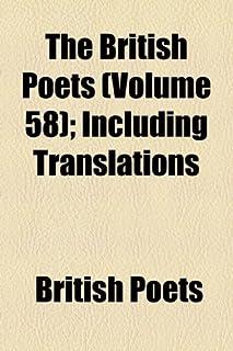 The British Poets (Volume 58); Including Translations