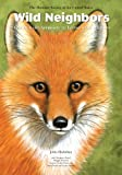 Wild Neighbors: The Humane Approach to Living with Wildlife Second Edition