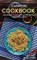 Campfire Cookbook: Mega Bundle - 4 Manus