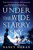 Under the Wide and Starry Sky: the tempestuous of love story of Robert Louis Stevenson and his wife Fanny (English Edition)