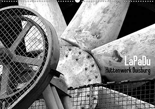 LaPaDu-Hüttenwerk Duisburg (Wandkalender 2021 DIN A2 quer)