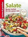 K&G - Salate: Bunte Vielfalt für das ganze Jahr (kochen & genießen 12)