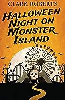 Halloween Night On Monster Island