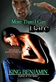More Than I Can Bare (English Edition)