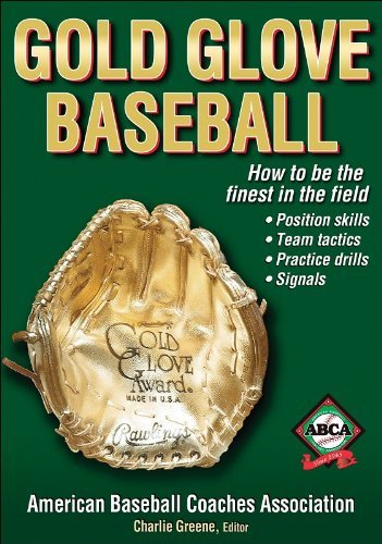 Gold Glove Baseball by American Baseball Coaches Association (2006-11-29)