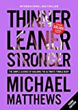 Thinner Leaner Stronger: The Simple Science of Building the Ultimate Female Body...
