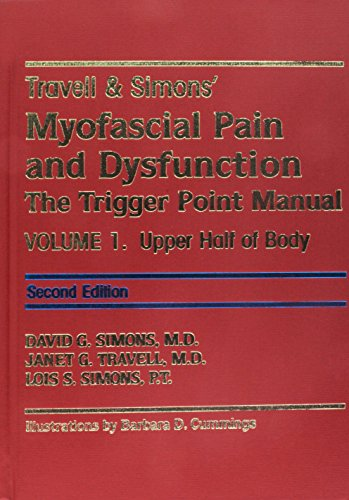 Travell & Simons' Myofascial Pain and Dysfunction: The Trigger Point Manual (2-Volume Set)