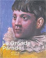La Grande Parade - Portrait de l'artiste en clown de Constance Naubert-Riser