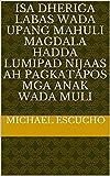 isa dheriga labas wada upang mahuli magdala hadda lumipad nijaas ah pagkatapos mga anak wada muli (Italian Edition)