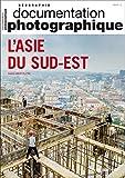L'Asie du Sud-Est - Numéro 8134 Documentation photographique