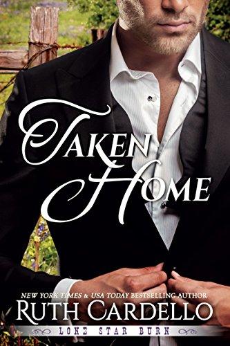 Taken Home (Lone Star Burn Book 3) (English Edition)