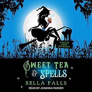 Sweet Tea & Spells audiobook cover art