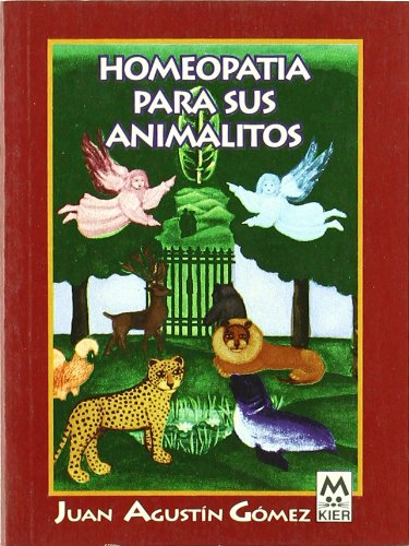 homeopatia para sus animalitos / Homeopathy for your pets