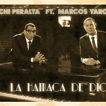 Chichi Peralta - La Hamaca De Dios (feat. Marcos Yaroide) - Single