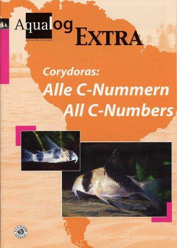 Corydoras: Alle C-Nummern: All C-Numbers. Dt. /Engl. (Aqualog Extra)