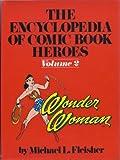 Wonder Woman: The encyclopedia of comic book heroes, Volume 2