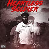 Heartless Soldier [Explicit]