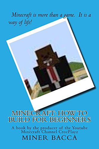 Minecraft: How To Build For Beginners (English Edition)