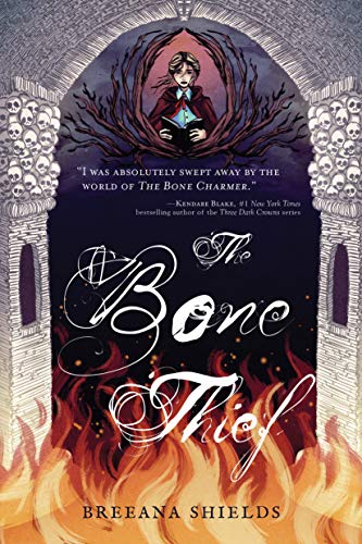 The Bone Thief (Bone Charmer Book 2)