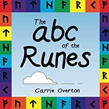 The ABC of the Runes: Elder Futhark Learning for Toddlers and Beyond