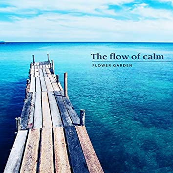 The flow of stillness