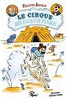 Le cirque des enfants perdus par Arnaud