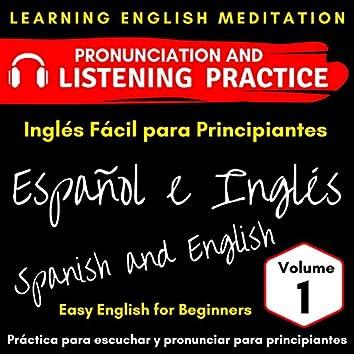 Easy English for Beginners - Spanish & English - Vol. 1