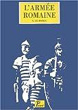L'armée romaine sous le Haut-Empire. 3ème édition