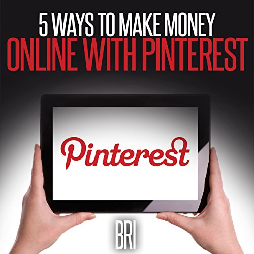 5 Ways to Make Money Online with Pinterest audiobook cover art