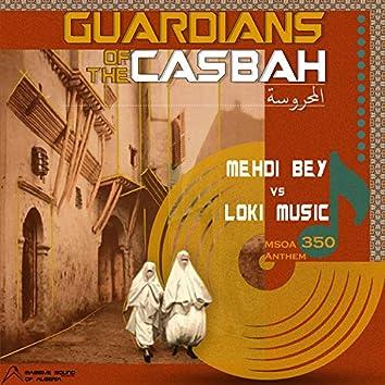 Guardians Of The Casbah (MSOA 350 Anthem)